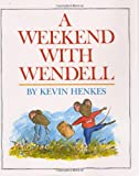 A Weekend with Wendell, Kevin Henkes, 0688063268