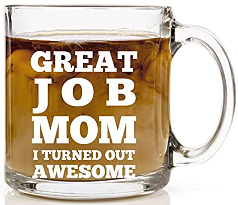 Great Job Mom I Turned Out Awesome - Funny Coffee Mug for Mom - Gifts for Her Birthday or Christmas - Koffee King Coffee