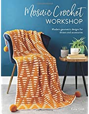 Mosaic Crochet Workshop: Modern geometric designs for throws and accessories