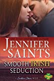 Smooth Irish Seduction, Jennifer Saints, 0982486383