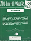 img - for 20 All-Time Hit Paraders for Accordion (No. 22) book / textbook / text book