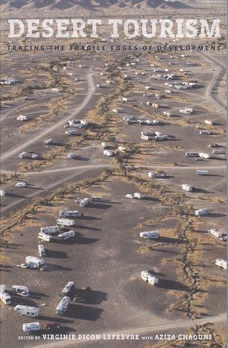 Desert Tourism: Tracing the Fragile Edges of Development (Aga Khan Program of the Graduate School of Design)