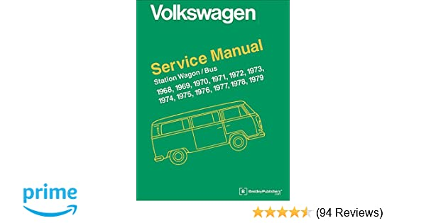 Volkswagen Station Wagon/Bus Official Service Manual: Type 2