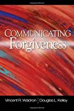 img - for Communicating Forgiveness by Vincent (Vince) R. Waldron (2007-11-12) book / textbook / text book