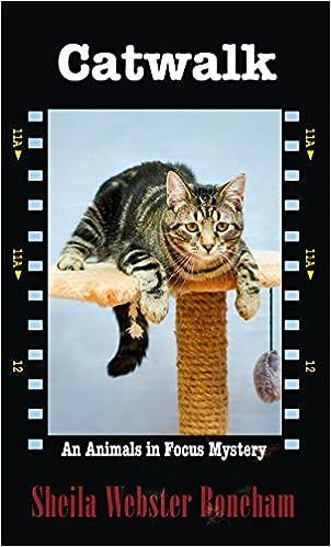Free ebook downloads for ipod nano Catwalk (An Animals in Focus Mystery) PDF CHM ePub 1410476820 by Sheila Webster Boneham