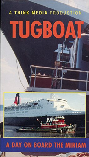 Tugboat:Day on Board the Miriam [VHS]