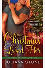 The Christmas He Loved Her (Bad Boys of Crystal Lake Book 2) Kindle Edition