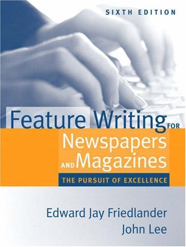 Pdf Reference Feature Writing for Newspapers and Magazines: The Pursuit of Excellence