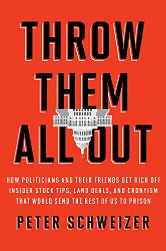 Throw Them All Out by Peter Schweizer