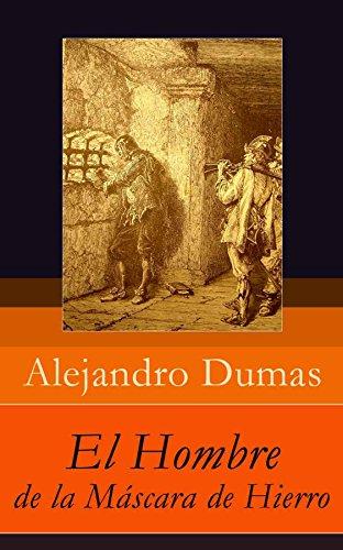 El Hombre de la Máscara de Hierro (Spanish Edition) by [Dumas, Alexandre