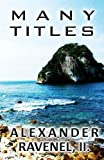 Many Titles, Alexander Ravenel Ii, 1630045772