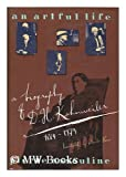 An Artful Life: A Biography of D.H. Kahnweiler, 1884-1979