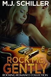 ROCK ME, GENTLY (Rocking Romance series Book 4)