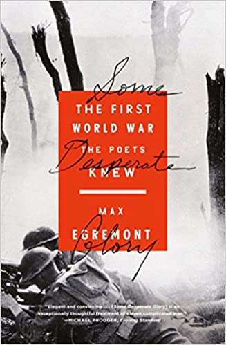Book Some Desperate Glory: The First World War the Poets Knew