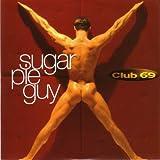 sugar pie guy - Sugar Pie Guy / Warm Leatherette