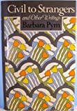 Civil to Strangers and Other Writings, Barbara Pym, 0525245936