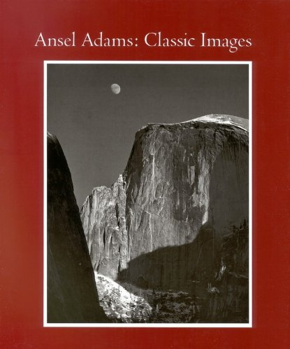 Ansel Adams: Classic Images