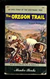 The Oregon Trail, Francis Parkman, 0451501527