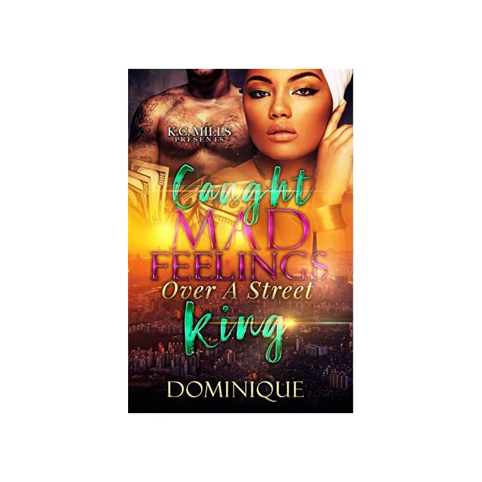 Caught-Mad-Feelings-Over-A-Street-King-Kindle-Edition
