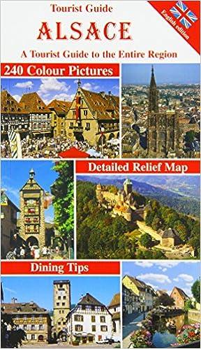 Tourist Guide Alsace A Tourist Guide to the Entire Region Amazon
