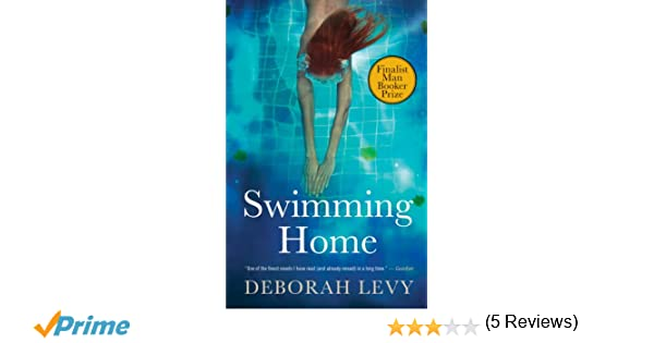 Swimming Home: Deborah Levy: 9781770893320: Books - Amazon.ca on swimming links, sobriety home, gym home, rainbow home, swimming articles, rv camp home, falling home, typing home, swimming records, swimming questionnaire, terrorist home, animals home, english home, pool home, blowing home, whale home, indoor home, gymnastics home, watching home, sharapova home, health home, fitness home, lady swimming lessons, orcish home, playground home,