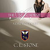 Drop of Doubt: The Academy: The Ghost Bird, Book 5 | C. L. Stone