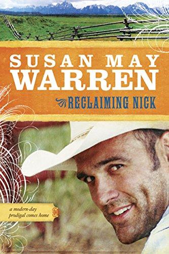 Reclaiming Nick (Noble Legacy Book 1) (Best Western Ride Rewards)