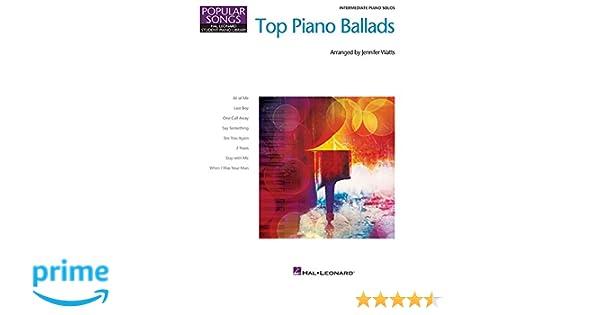 Top Piano Ballads - Popular Songs Series: 8 Great Arrangements for
