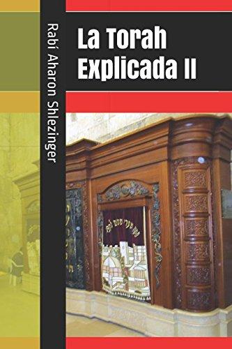 La Torah Explicada II (Spanish Edition) [Shlezinger, Rabi Aharon] (Tapa Blanda)