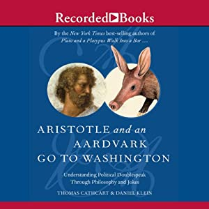 Aristotle and an Aardvark Go to Washington Audiobook