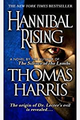 Hannibal Rising (Hannibal Lecter Book 4) Kindle Edition