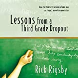 #2: Lessons from a Third Grade Dropout