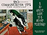 img - for 20 Communication Tips for Couples: A 30-Minute Guide to a Better Relationship book / textbook / text book