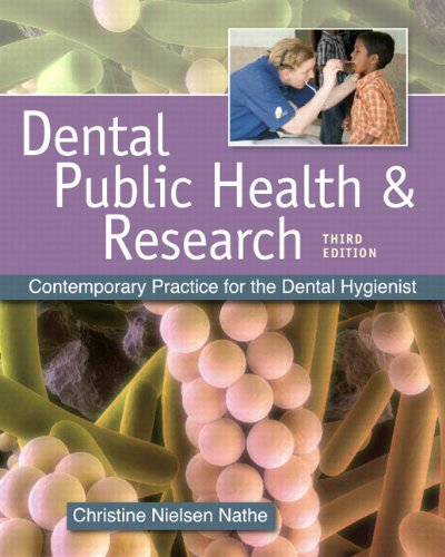 Dental Public Health and Research: Contemporary Practice for the Dental Hygienist (3rd Edition)