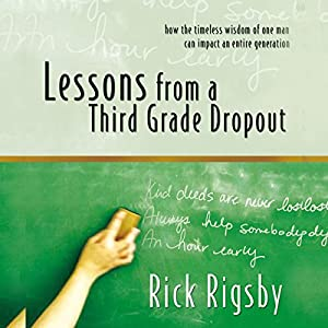 Lessons from a Third Grade Dropout Audiobook