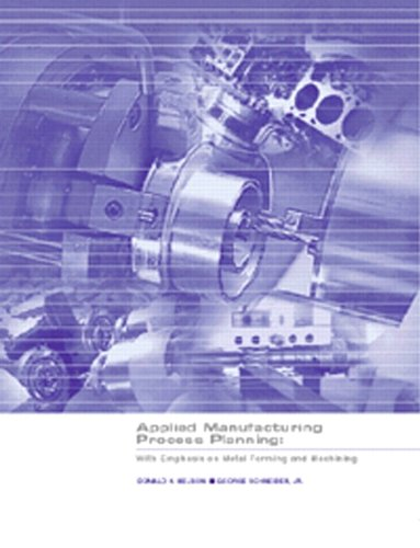 Applied Manufacturing Process Planning: With Emphasis on...