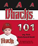 Arizona Diamondbacks 101, Brad Epstein, 1932530797