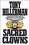 Sacred Clowns, Tony Hillerman, 0060538058