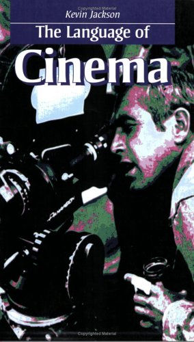 The Language of Cinema by Routledge