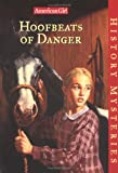 Hoofbeats of Danger, Holly D. Hughes, 1562477587