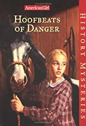Hoofbeats of Danger (American Girl History Mysteries)