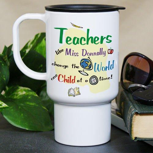 Personalized Change The World Teacher Travel Mug, 15oz, Dishwasher and Microwave Safe