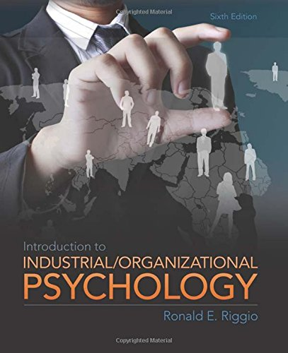 Introduction to Industrial and Organizational Psychology, 6th Edition