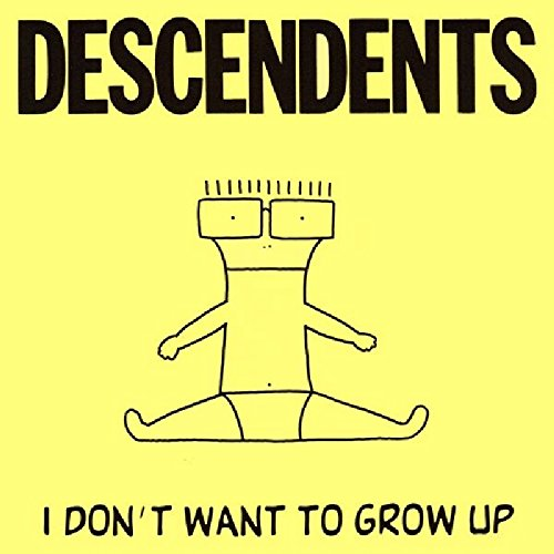 I Don't Want to Grow Up [Vinyl] by Sst Records