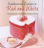Scandinavian Designs in Red and White, Nadja Knab-Leers and Heike Roland, 1844487482