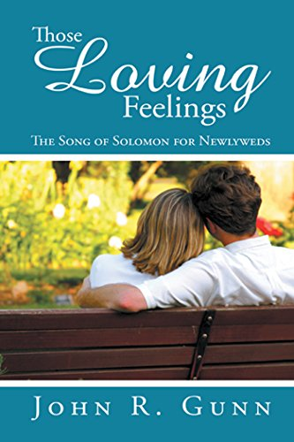 Those Loving Feelings by John R. Gunn
