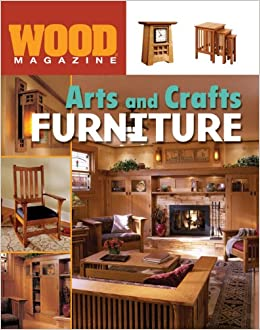 Wood® Magazine: Arts And Crafts Furniture (Wood Magazine): Wood® Magazine:  9781402711749: Amazon.com: Books