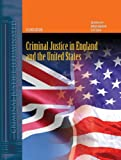Criminal Justice in England and the United States, David Hirschel and William Wakefield, 0763741124