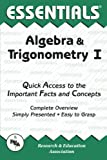 Algebra and Trigonometry I, Research & Education Association Editors, 0878915699