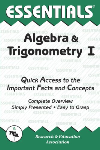 Algebra & Trigonometry I Essentials (Essentials Study Guides) (Vol 1) -  Editors of REA, Teacher's Edition, Paperback